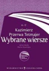 Wybrane wiersze Kazimierz Przerwa Tetmajer Biblioteka Opracowań Lektur Szkolnych nr 12