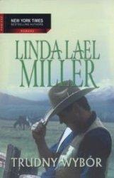 Trudny wybór Miller Linda Lael