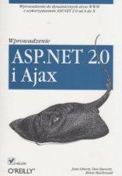 ASP.NET 2.0 i AJAX Wprowadzenie Jesse Liberty, Dan Hurwitz, Brian MacDonald