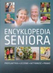 Encyklopedia seniora Profilaktyka Leczenie Aktywność Prawo