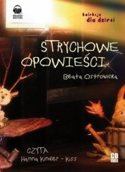 Strychowe opowieści (CD mp3) Beata Ostrowicka