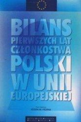 Bilans pierwszych lat członkostwa Polski w Unii Europejskiej Józef M. Fiszer
