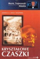 Kryształowe czaszki Joshua i Desy Shapiro