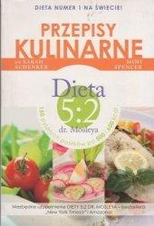 Przepisy kulinarne Dieta 5:2 dr. Mosleya dr Sarah Schenker, Mimi Spencer