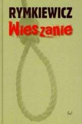 Wieszanie Jarosław M. Rymkiewicz
