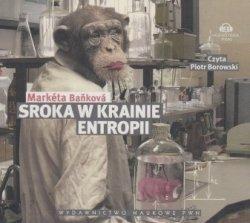 Sroka w krainie entropii (CD) Marketa Bankova