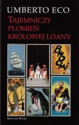 Tajemniczy płomień królowej Loany Umberto Eco