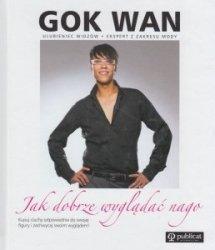 Jak dobrze wyglądać nago Gok Wan