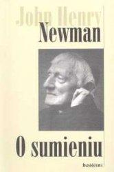 O sumieniu kard. John H. Newman