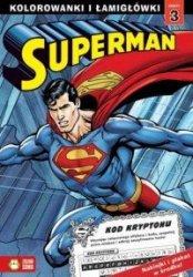 Superman 3 Kolorowanki i łamigłówki