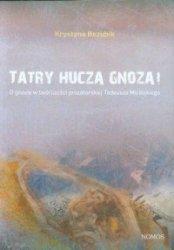 Tatry huczą gnozą! O gnozie w twórczości prozatorskiej Tadeusza Micińskiego Krystyna Bezubik