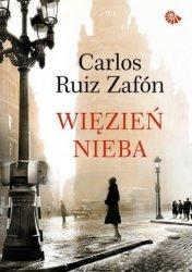Więzień Nieba Carlos Ruiz Zafon (oprawa twarda)