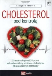 Cholesterol pod kontrolą. Fakt poradnik 2/201