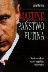Mafijne państwo Putina Luke Harding