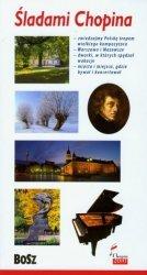 Śladami Chopina (wersja pol.) Kazimierz Kunicki