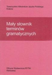 Mały słownik terminów gramatycznych Helena Cząstka-Szymon, Helena Synowiec, Krystyna Urban