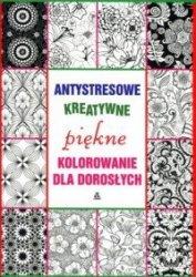 Antystresowe kreatywne piękne kolorowanie dla dorosłych