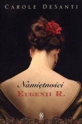 Namiętności Eugenii R. Carole DeSanti