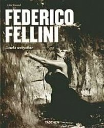 Federico Fellini Dziela wszystkie Chris Wiegand
