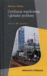Cywilizacja współczesna i globalne problemy Marian Golka