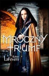 Mroczny triumf Robin LaFevers