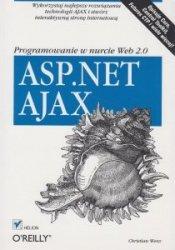 ASP.NET AJAX Programowanie w nurcie Web 2.0 Christian Wenz