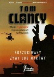 Poszukiwany żywy lub martwy Tom Clancy