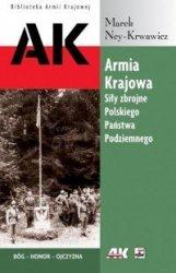 Armia Krajowa Siły zbrojne Polskiego Państwa Podziemnego Marek Ney-Krwawicz