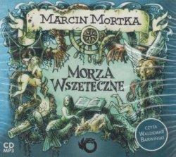 Morza wszeteczne (CD mp3) Marcin Mortka