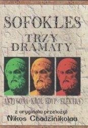 Trzy dramaty Antygona, Król Edyp, Elektra SOFOKLES