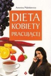 Dieta kobiety pracującej Antonina Malinkiewicz