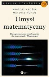 Umysł matematyczny Bartosz Brożek, Mateusz Hohol (pocket)