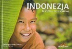 Indonezja w cieniu wulkanów Małgorzata Preuss-Złomska, Marcin Złomski