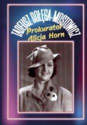Prokurator Alicja Horn Tadeusz Dołęga-Mostowicz