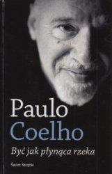 Być jak płynąca rzeka Paulo Coelho