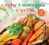 Ryby i warzywa z grilla