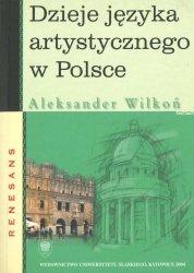 Dzieje języka artystycznego w Polsce. Renesans Aleksander Wilkoń