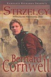 Strzelcy Inwazja na Hiszpanię 1809 Bernard Cornwell