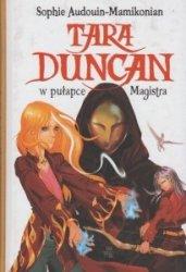 Tara Duncan w pułapce Magistra Sophie Audouin Mamikonian