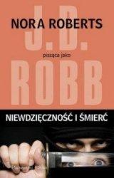 Niewdzięczność i śmierć J.D. Robb (Nora Roberts)