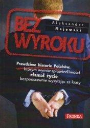 Bez wyroku Aleksander Majewski