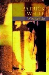 Wiwisekcja Patrick White