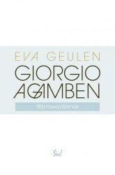 Giorgio Agamben. Wprowadzenie Eva Geulen