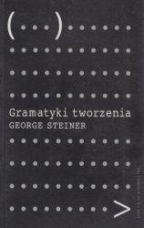 Gramatyki tworzenia George Steiner