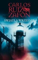 Światła września Carlos Ruiz Zafon (oprawa twarda)