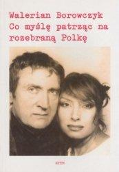 Co myślę patrząc na rozebraną Polkę Walerian Borowczyk