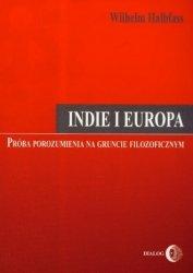 Indie i Europa. Próba porozumienia na gruncie filozoficznym Wilhelm Halbfass