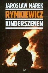 Kinderszenen Jarosław M. Rymkiewicz