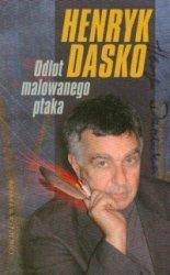 Odlot malowanego ptaka Henryk Dasko