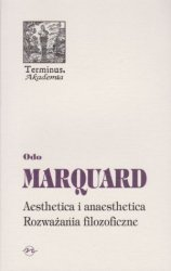Aesthetica i anaesthetica Rozważania filozoficzne Odo Marquard